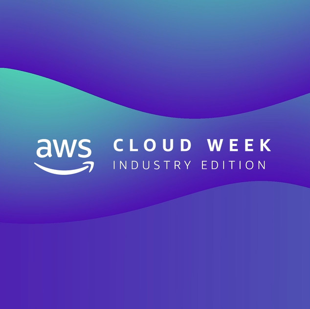 AWS Cloud Week Industry Edition