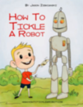 Children's Book How To Tickle A Robot Cove