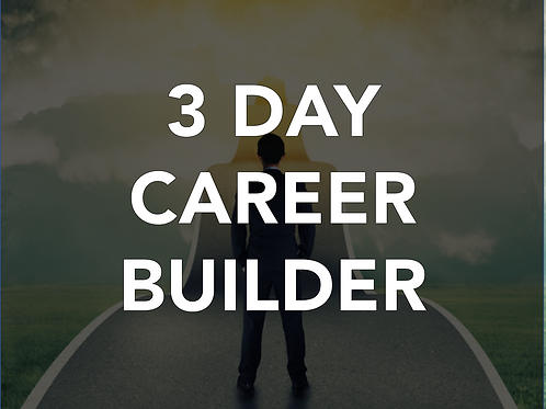 3 Day Career Builder