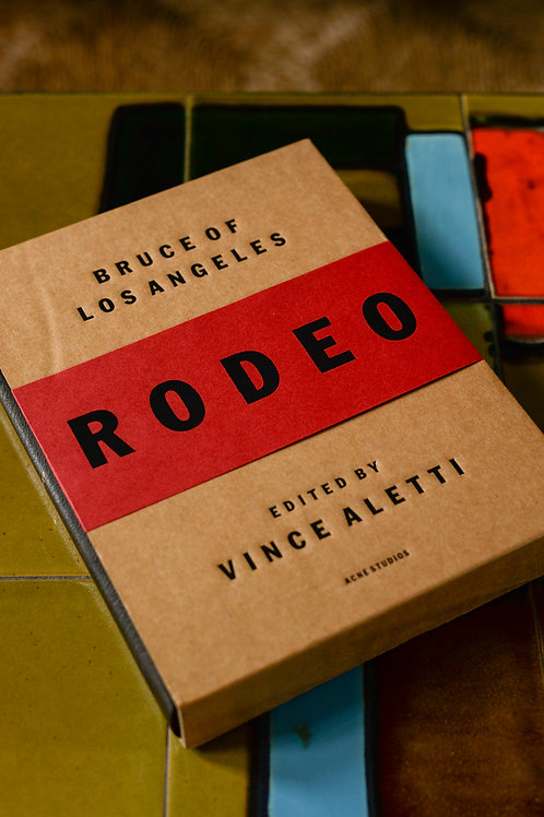 Rodeo by Bruce of Los Angeles