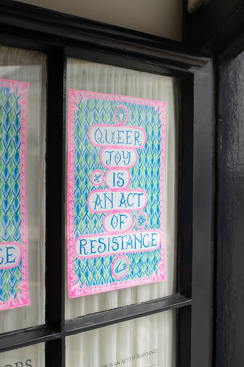'Queer Joy is an Act of Resistance' poster by Rachael House