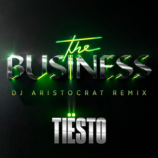 Tiësto - The Business (DJ Aristocrat Remix) / FREE DOWNLOAD