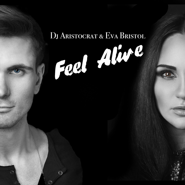 Dj Aristocrat & Eva Bristol - Feel