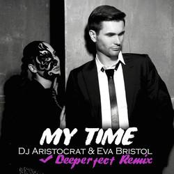 Dj Aristocrat & Eva Bristol - My Tim