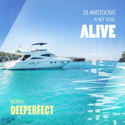 Dj Aristocrat Ft. Aly Soul - Alive
