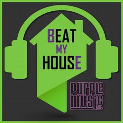 BEAT MY HOUSE