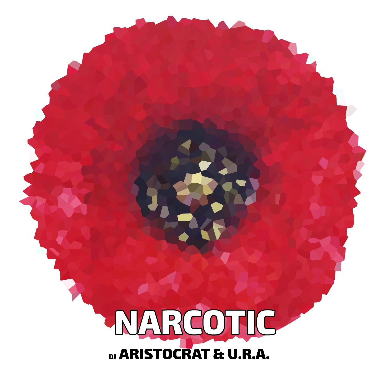 Dj Aristocrat & URA - Narcotic