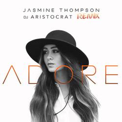 Jasmine_Thompson_–_Adore_(Dj_Aristocrat_Remix)