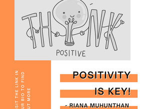 Positivity is Key!