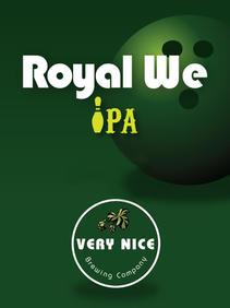 Royal We IPA