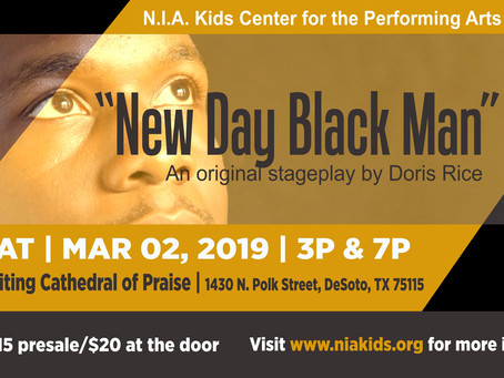 """New Day Black Man"" stageplay"