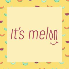 It's Melon