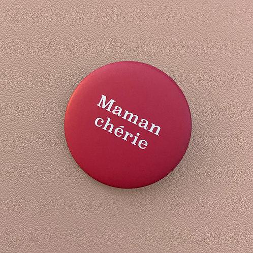 Badge Maman Chérie Rose Foncé