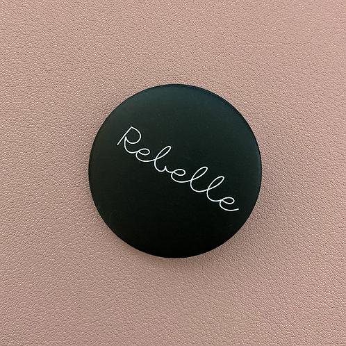 Badge Rebelle Noir