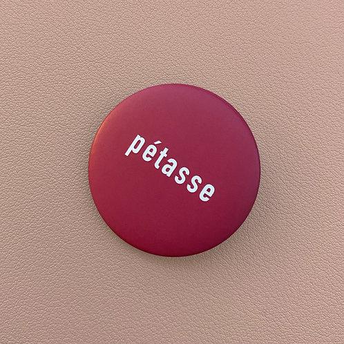 Badge Pétasse Framboise
