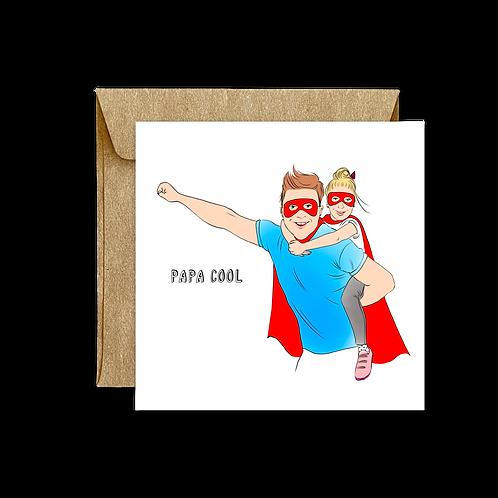 Carte Pliée Papa Cool Fille
