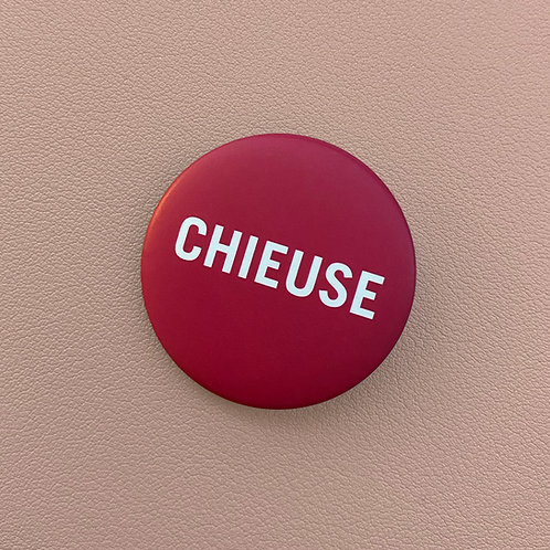 Badge Chieuse Fushia