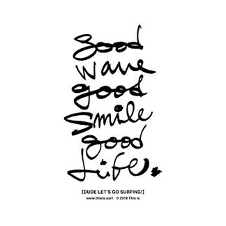 Good Wave GoogSmile Good Life