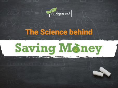 The Science behind Saving Money