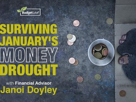 Surviving January's Money Drought with Financial Advisor Janoi Doyley
