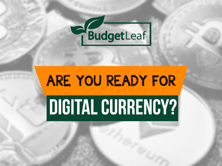 Are You Ready For Digital Currency?