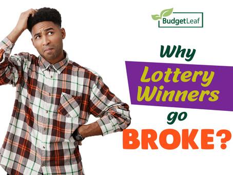 Why Lottery Winners Go Broke?