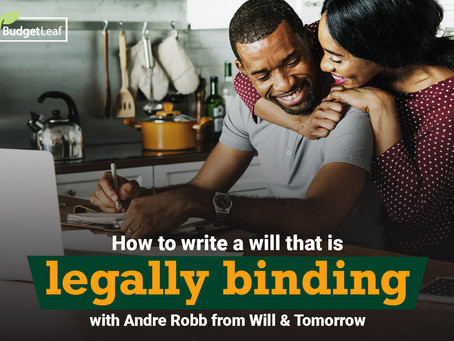 How to write a will that is legally binding with Andre Robb from Will & Tomorrow