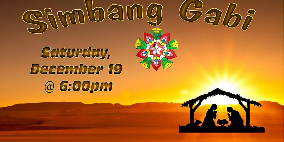 Simbang Gabi Saturday 12/19th 6pm Mass