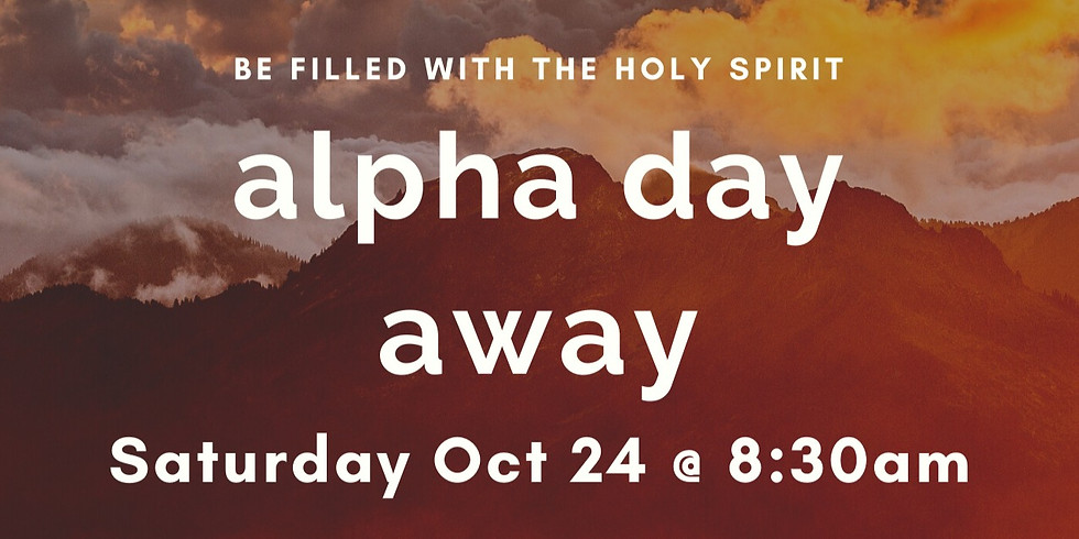 Alpha Holy Spirit Day Fall 2020 Session