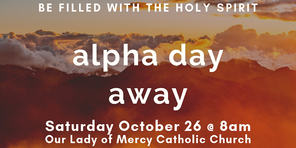 Alpha Day Away Fall Session