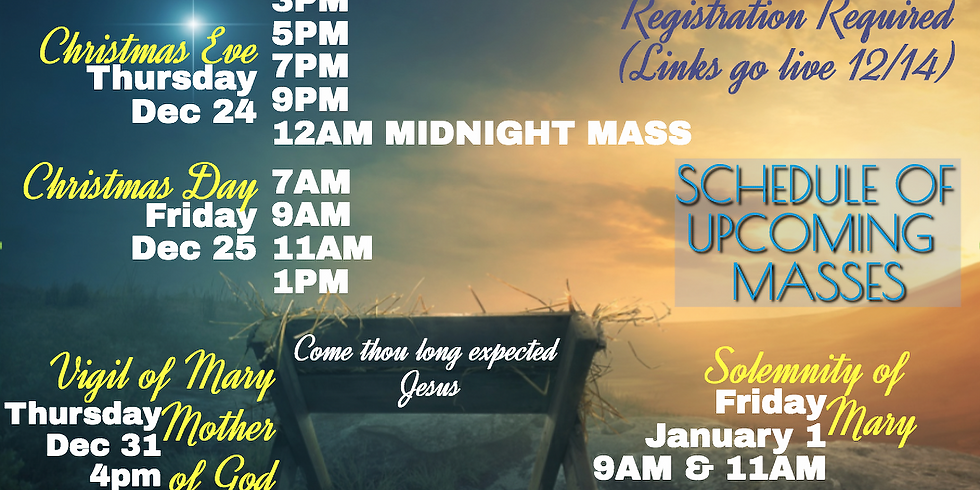 Thursday 12/24th 9pm Christmas Mass