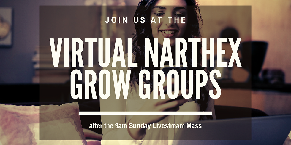 Virtual Narthex Grow Group Sign Up