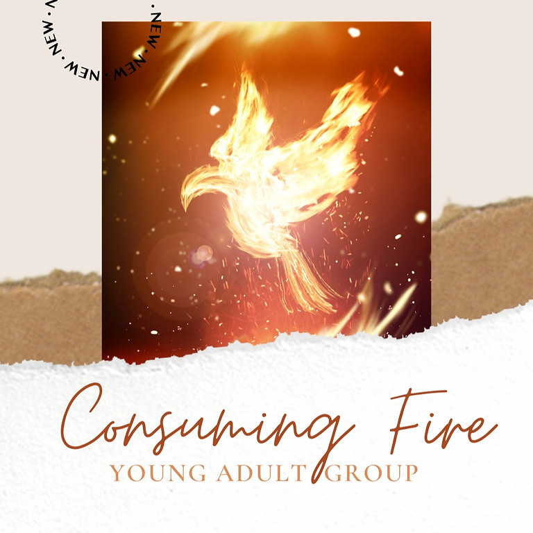Consuming Fire Young Adult Group Gathering