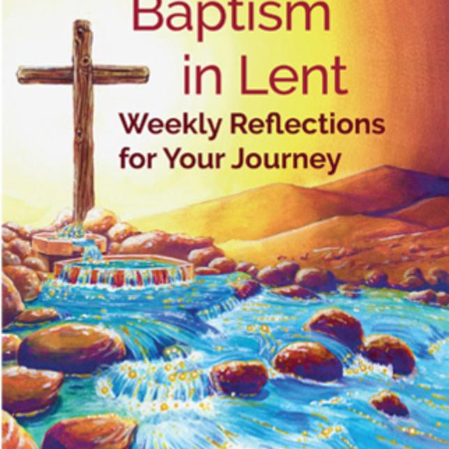 Living Your Baptism in Lent (ONLINE)