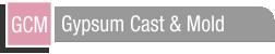 Gypsum Cast & Mold