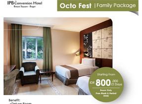 Octo Fest Family Package IPB Convention Hotel