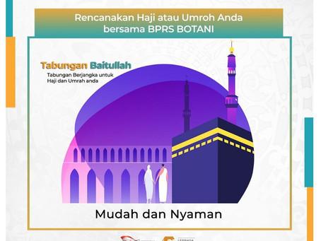 Rencanakan Haji dan Umroh Anda bersama BPRS BOTANI