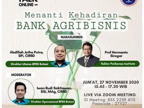Friday Talk DPP Himpunan Alumni IPB Vol 43 - Menanti Kehadiran BANK AGRIBISNIS