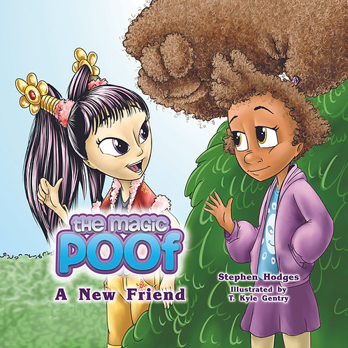 The Magic Poof - A New Friend