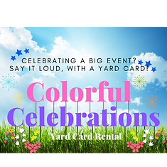Colorful Celebrations Yard Cards.png