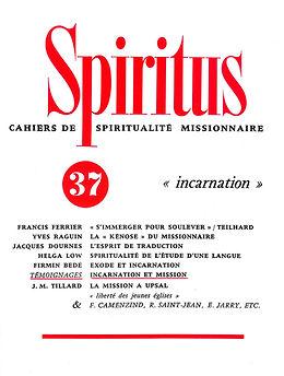 """L'""""incarnation"""" du missionnaire"""