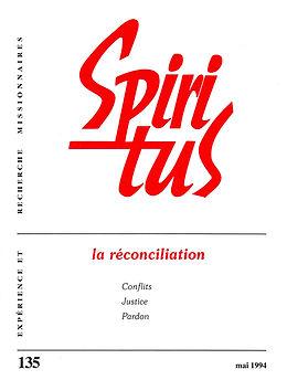 La réconciliation - conflits, justice, pardon
