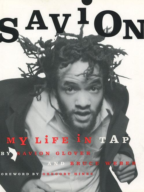 Savion - My Life In Tap