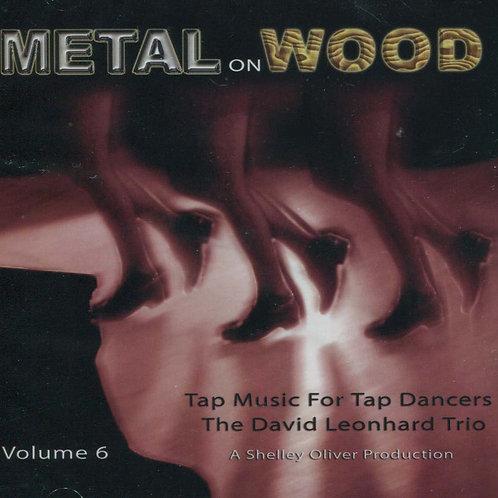 Music For Tap Dancers - Volume 6 - Metal on Wood (CD)