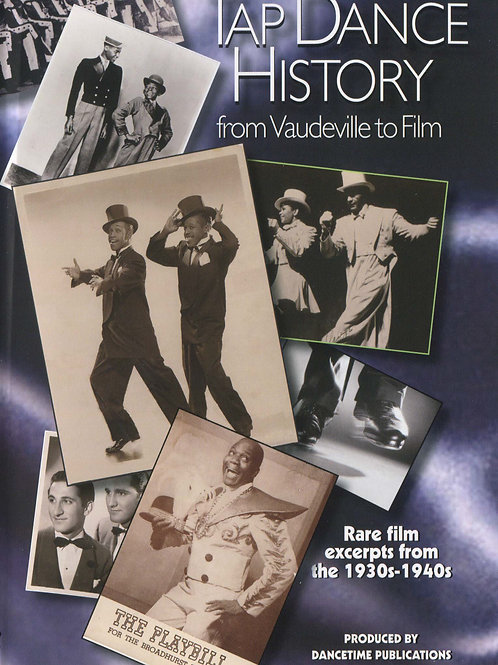 Tap Dance History.. From Vaudeville to Film (DVD)
