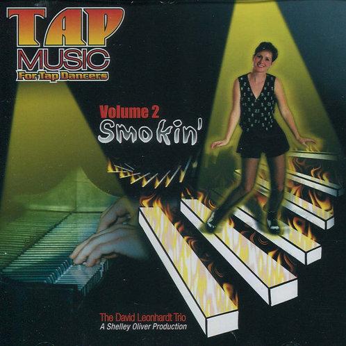 Tap Music For Tap Dancers Vol.2  - Smokin' (CD)