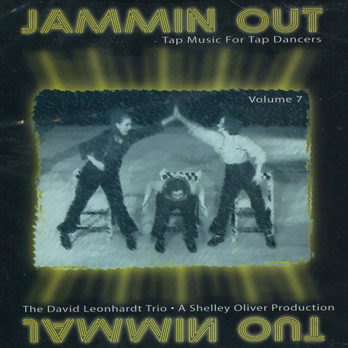 Music For Tap Dancers - Volume 7 - Jammin Out (CD)