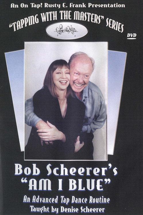 "Bob Sheerer's ""Am I Blue"" (DVD)"