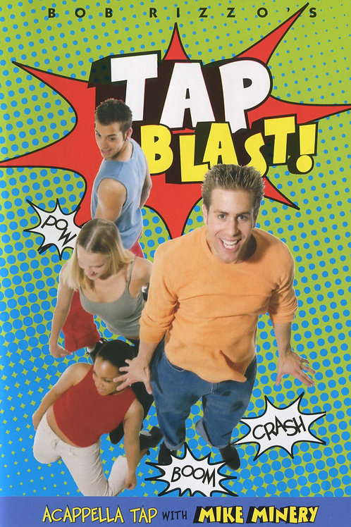 Tap Blast!  with Mike Minery (DVD)