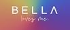 bella loves me.png